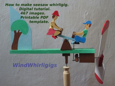 How to make seesaw whirligig. Digital tutorial. 467 images. PDF printable template